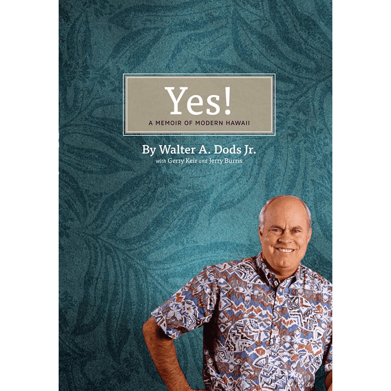Yes! A Memoir of Modern Hawaii