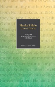 Huaka'i Hele by Sally-Jo Bowman