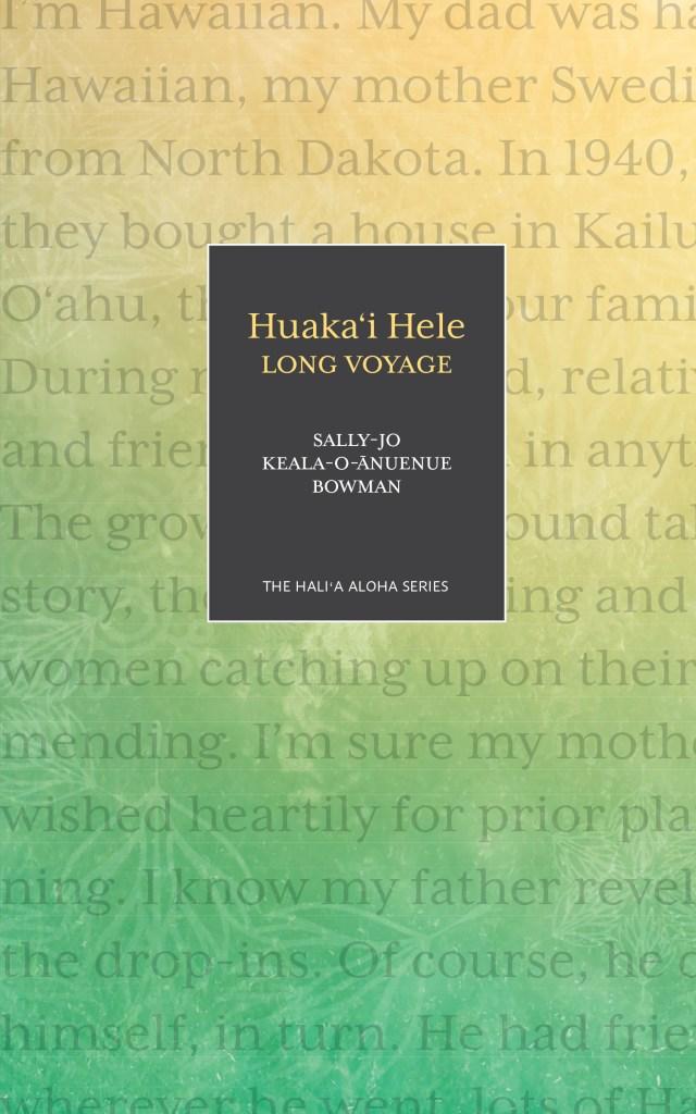 Huaka'i Hele by Sally-Jo Bowman
