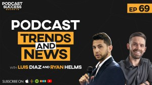 podcasting news and trends