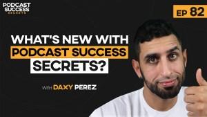 Podcast success secrets