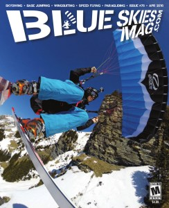 Blue Skies Magazine i76: April 2016   Douggs takes a selfie. Pop quiz: Is he flying a speed wing or a mini wing? Answer on page 28.   https://blueskiesmag.com
