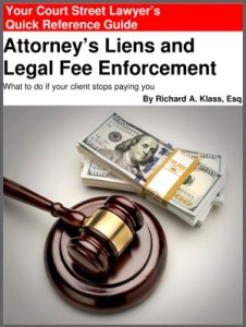 Book cover for Richard Klass' Attorney's Liens and Legal Fee Enforcement