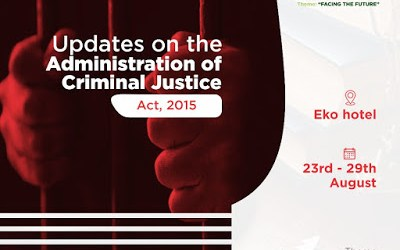 Updates on the Administration of Criminal Justice Act, 2015