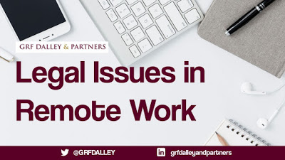 Legal Issues In Remote Work | GRF Dalley & Partner
