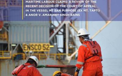 Derogation Of The Admiralty Jurisdiction Of The Federal High Court – Maritime Labour Claims: A Review Of The Recent Decision Of The Court Of Appeal In The Vessel Mt Sam Purpose (Ex Mt.Tapti) & Anor v. Amarjeet Singh Bains
