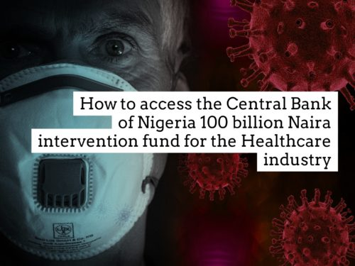 Central Bank of Nigeria Intervention fund for the Healthcare Industry