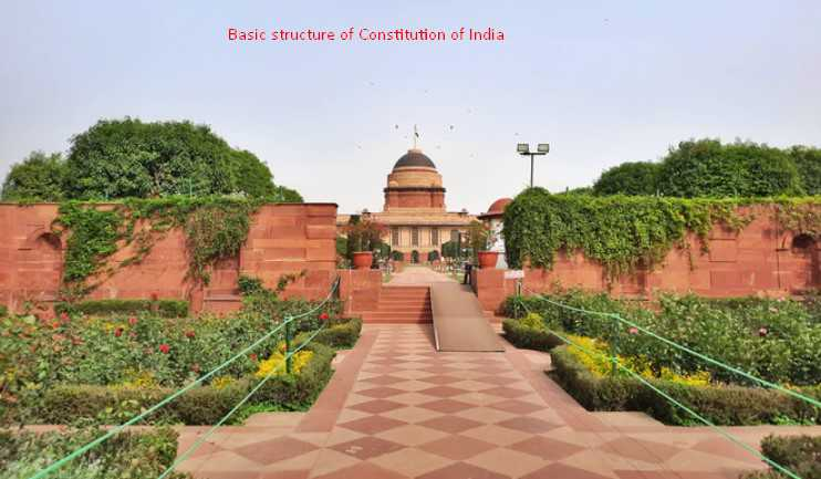 The Doctrine of Basic Structure of Indian Constitution
