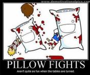 pillow fights demotivational