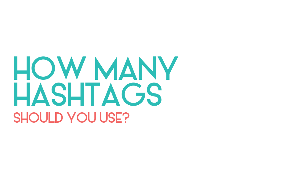 How many Instagram hashtags should you use?