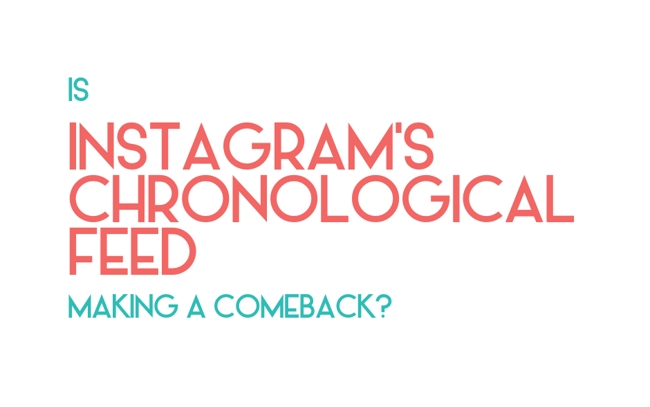 The Instagram Feed might go chronological. Here's what you need to know