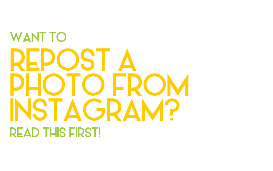 Want to repost a photo from Instagram? Read this first