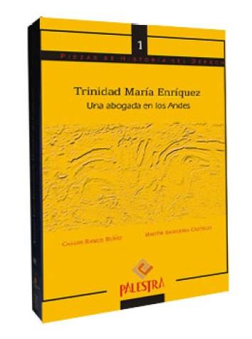 Maria Trinidad Enriquez - Una abogada en los Andes