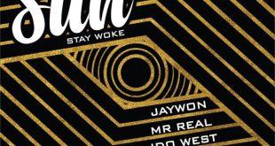 Jaywon ft. Idowest. Mr. Real, Ichaba, Toyin of Life & Gabzy – Masun (Stay Woke)