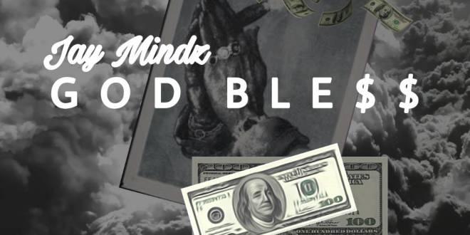 Jay Mindz - God Bless