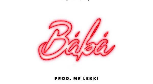 9Geez - Baba Refix (Prod. By Mr Lekki)
