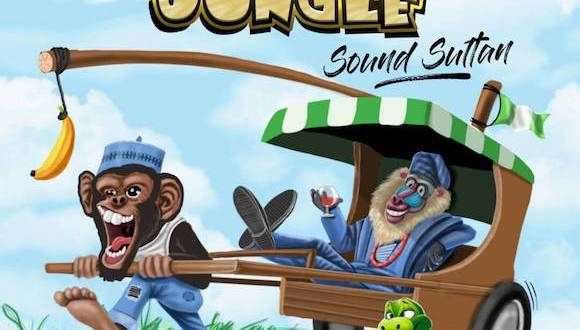 Sound Sultan – Naija Jungle