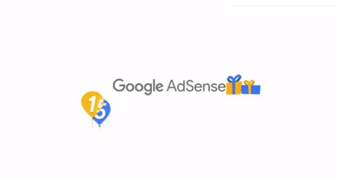 Google AdSense Is Celebrating 15 years Anniversary, Congratulation!