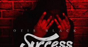 Otis Black - Success