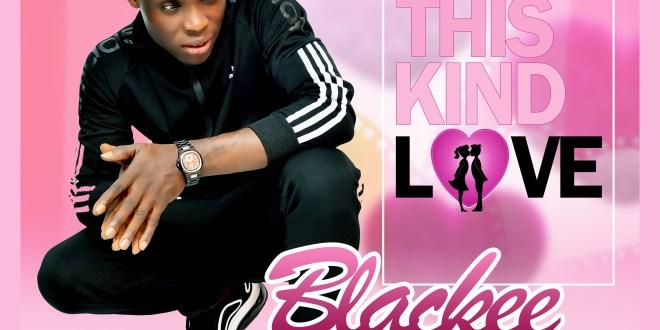 Blackee - This Kind Love
