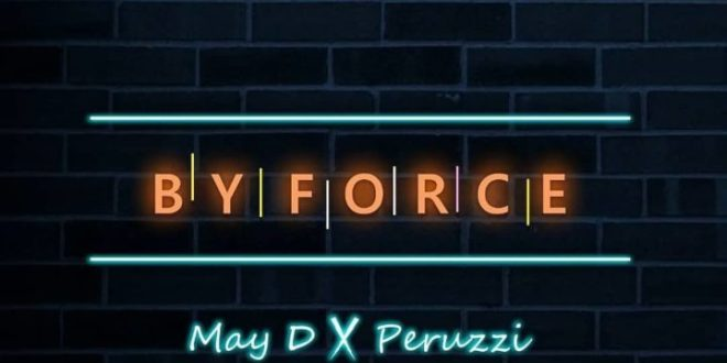 May D X Peruzzi – By Force