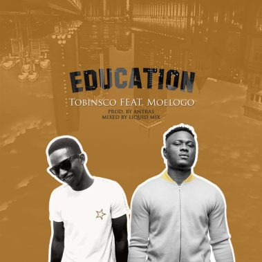 Tobinsco - Education Ft. Moelogo