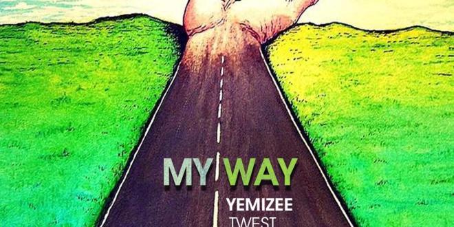 Yemizee Ft. Twest - My Way