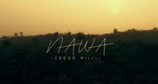 VIDEO: Ceeza Milli – Na Wa