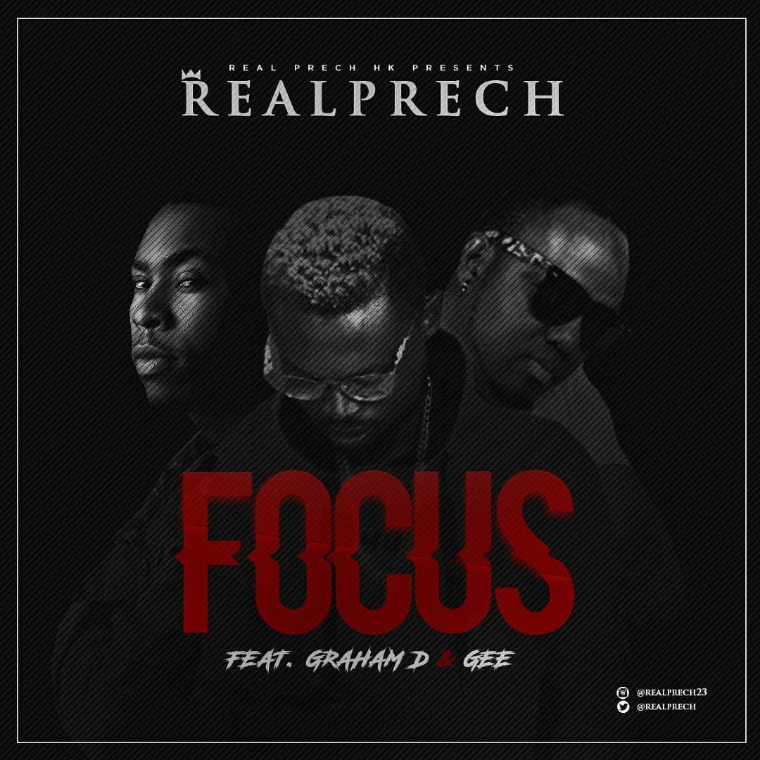 Realprech - Focus ft Graham D X Gee