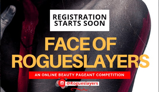 Online Beauty Pageantry FACE OF ROGUESLAYERS Reg Starts Soon