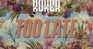 Koker – Too Late
