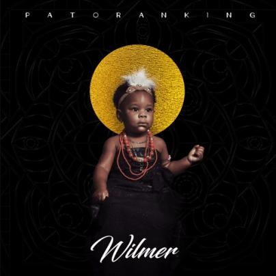 ALBUM: Patoranking – Wilmer [Apple Music]