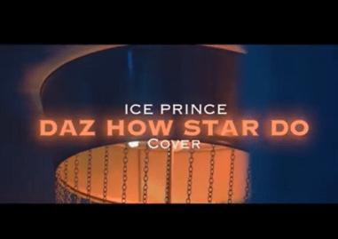 Ice Prince – Daz How Star Do (SkiiBii Cover)