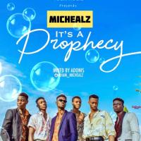 MicHealz ft. Team Healz - It's A Prophecy