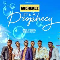 MicHealz ft. Team Healz - It's A Prophecy