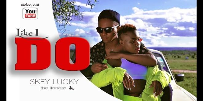 Skey Lucky - Like I Do (Audio+Video)