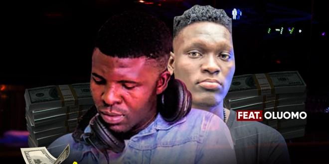 Dj Ay Ft Oluomo - Shey U Get Money