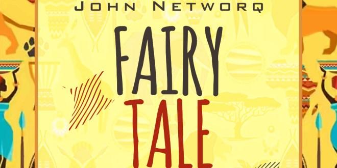 John Networq - Fairy Tale