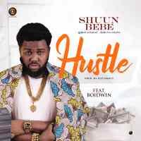 Shuun Bebe - Hustle ft. Boidwin