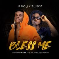PBoy ft. Twest - Bless Me