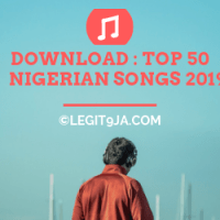 DOWNLOAD MP3 : Top 50 Songs in Nigeria 2019
