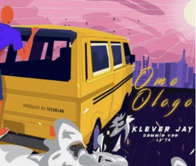 Klever Jay ft. Lyta x Demmie Vee – Omo Ologo