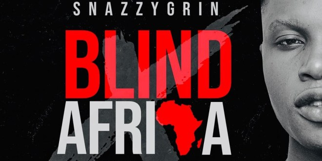 Snazzygrin - Blind Africa