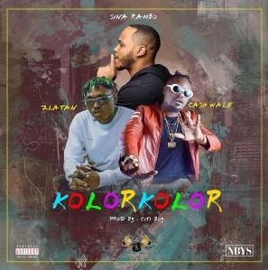 Sina Rambo – Kolor Kolor ft. Zlatan x Cash Wale