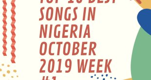 Top 10 Best hottest jams Songs in Naija October 2019 Week #1