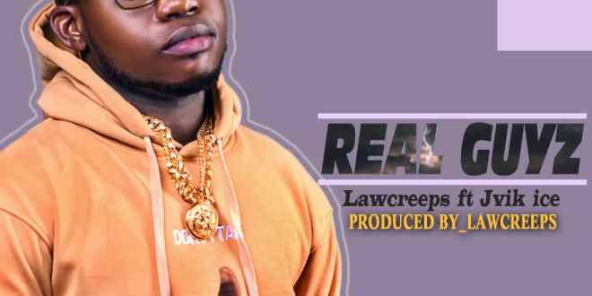 Lawcreeps ft Jvik Ice - Real Guyz