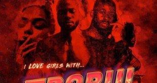 Sarz & WurLD – I Love Girls With Trobul