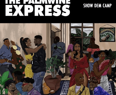 The Palmwine Express' album, Show Dem Camp