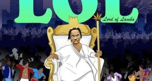Naira Marley Lord of Lamba (LOL) EP