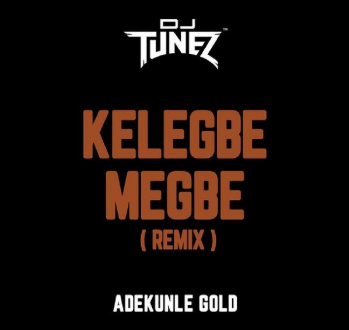 Kelegbe Megbe (Remix)